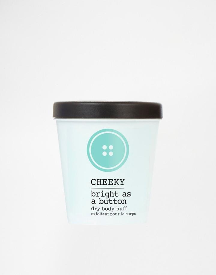 Cheeky Bright as a Button