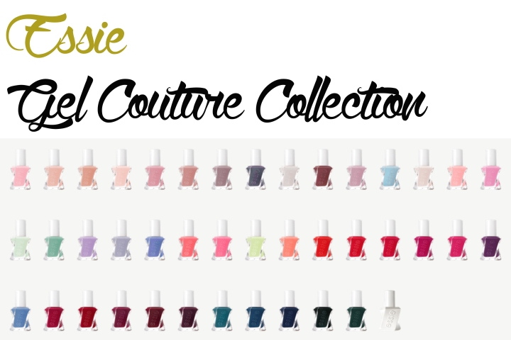 NOVITA' BEAUTY | ESSIE GEL COUTURE COLLECTION